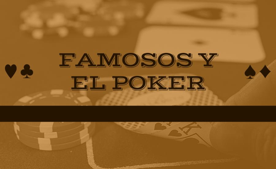 Los famosos que juegan al poker